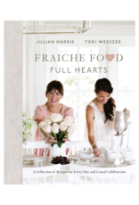 Fraiche Food Full Hearts Book