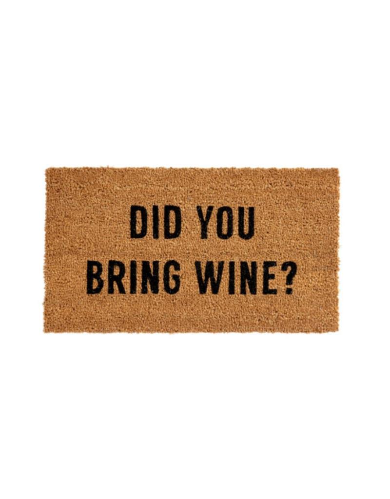 Indaba Trading Did you Bring Wine Doormat