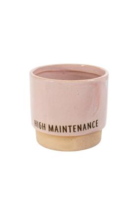 Garden Pot High Maintenance