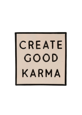 Wall Sign Create Good Karma