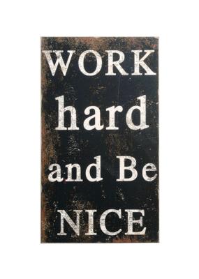 Work Hard and Be Nice Art