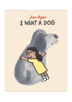 I Want A Dog Hardcover Book
