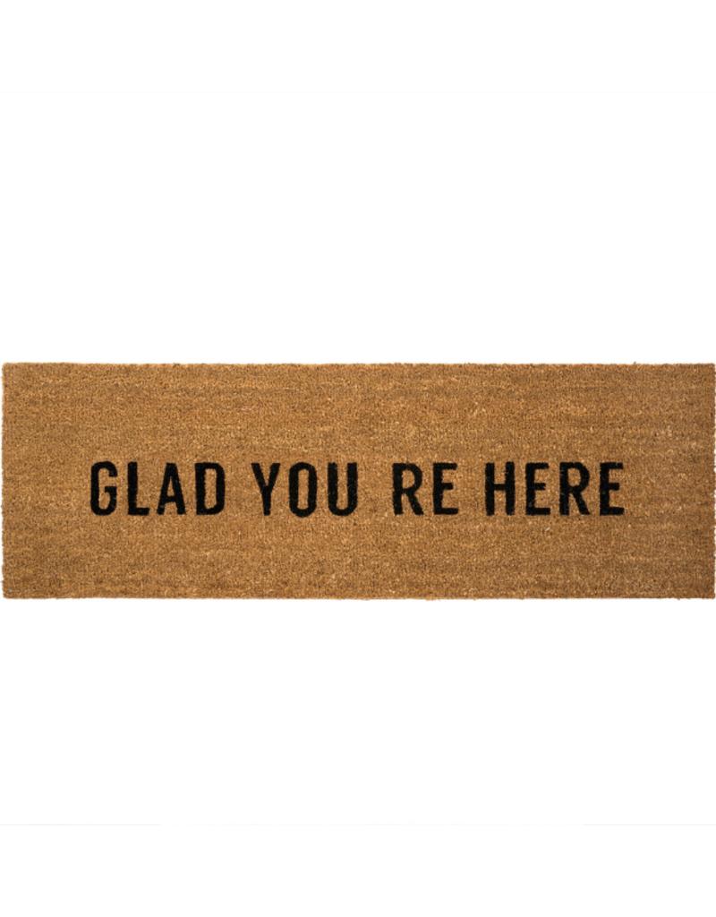 Glad You're Here Doormat