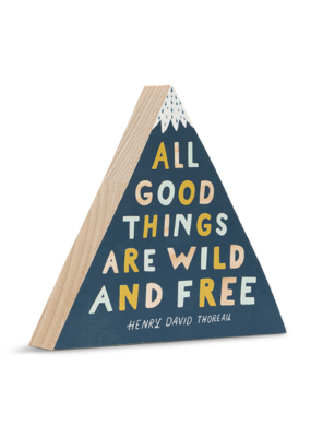 All Good Things Are Wild and Free Wooden Wall Art