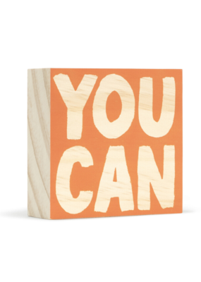 You Can Wooden Wall Art