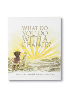 """What Do You Do With A Chance?"" Book"