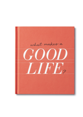 What Makes A Good Life Book