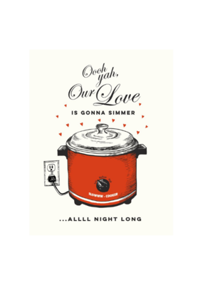 The Good Days Print Co. Slow Cooker Love Card