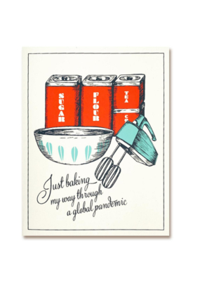 The Good Days Print Co. Pandemic Baking Card
