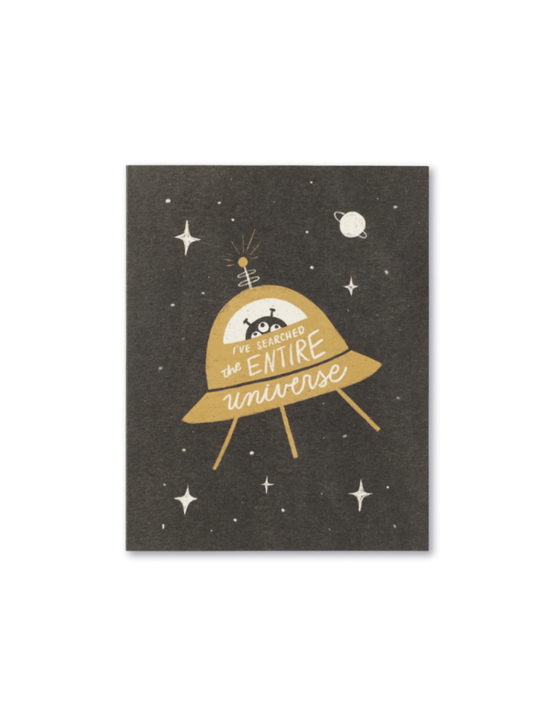 I've Searched The Universe - Birthday Card