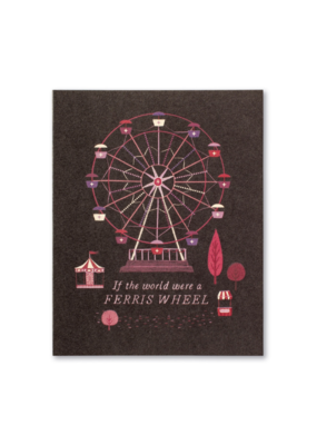 If The World Were A Ferris Wheel Card