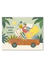 Goodbye Work Clothes Card