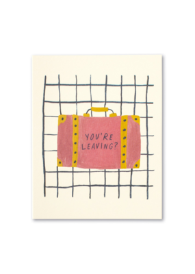 You're Leaving Goodbye Card