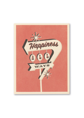 Happiness All Ways Card