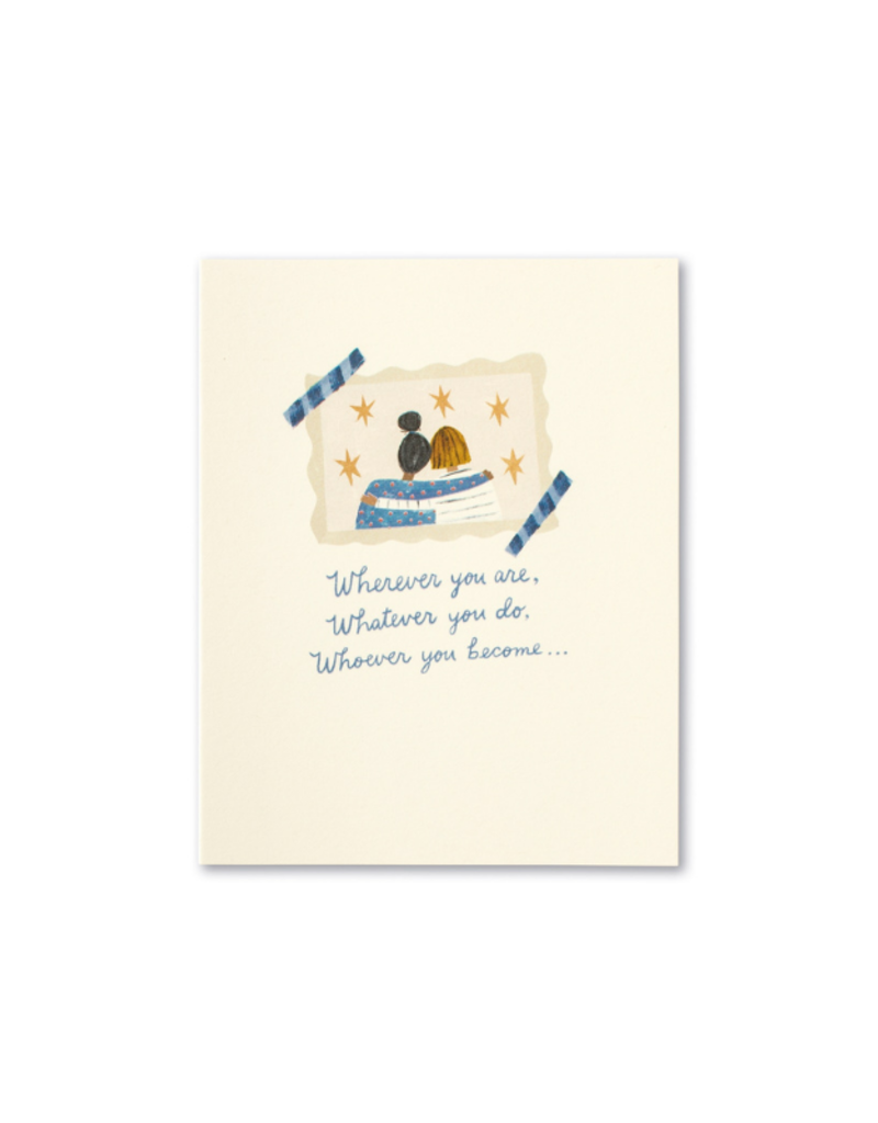 Wherever You Are, Whatever You Do Card