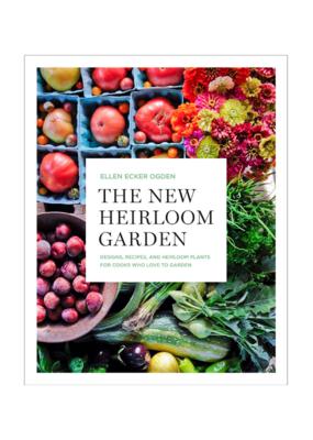 The New Heirloom Garden Book