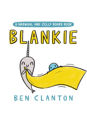 Blankie Narwhal & Jelly Board Book