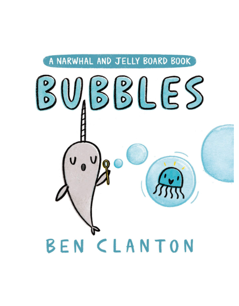 Bubbles Narwhal & Jelly Board Book