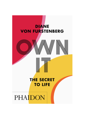 Own It:  The Secret To Life
