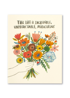 This Life Is Incredible Unpredictable Birthday Card