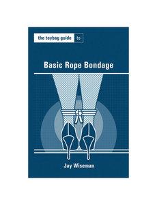 Greenery Press Toybag Guide to Basic Rope Bondage