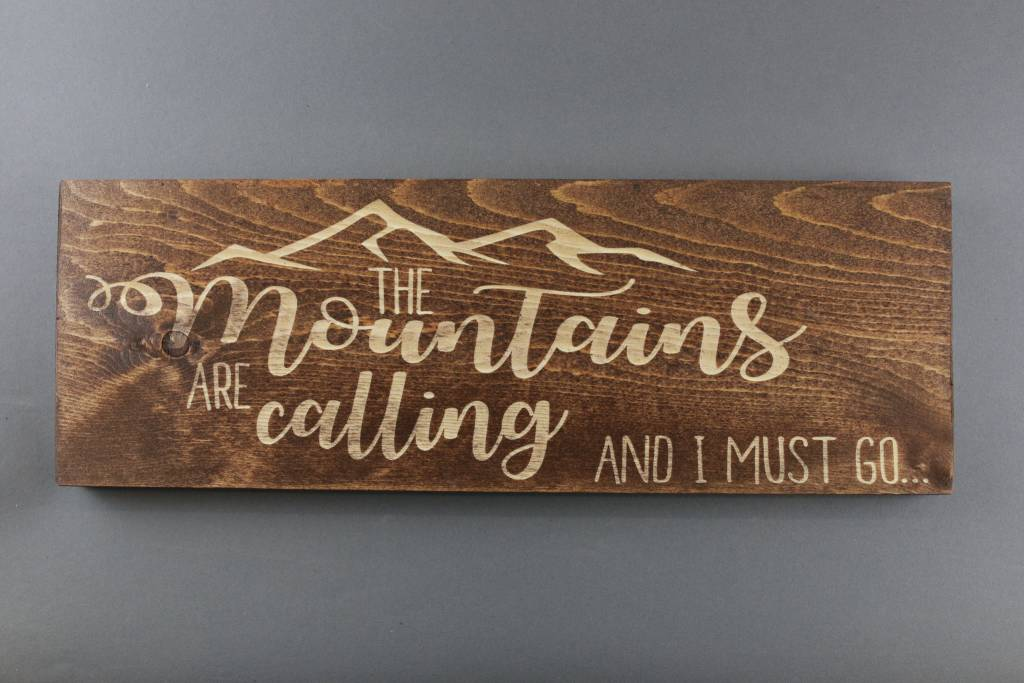 Wood Sign, The Mountains Are Calling