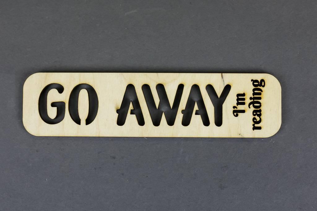 Wood Bookmark, Go Away I'm Reading