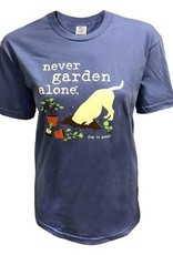 Dog is Good Never Garden Alone Shirt