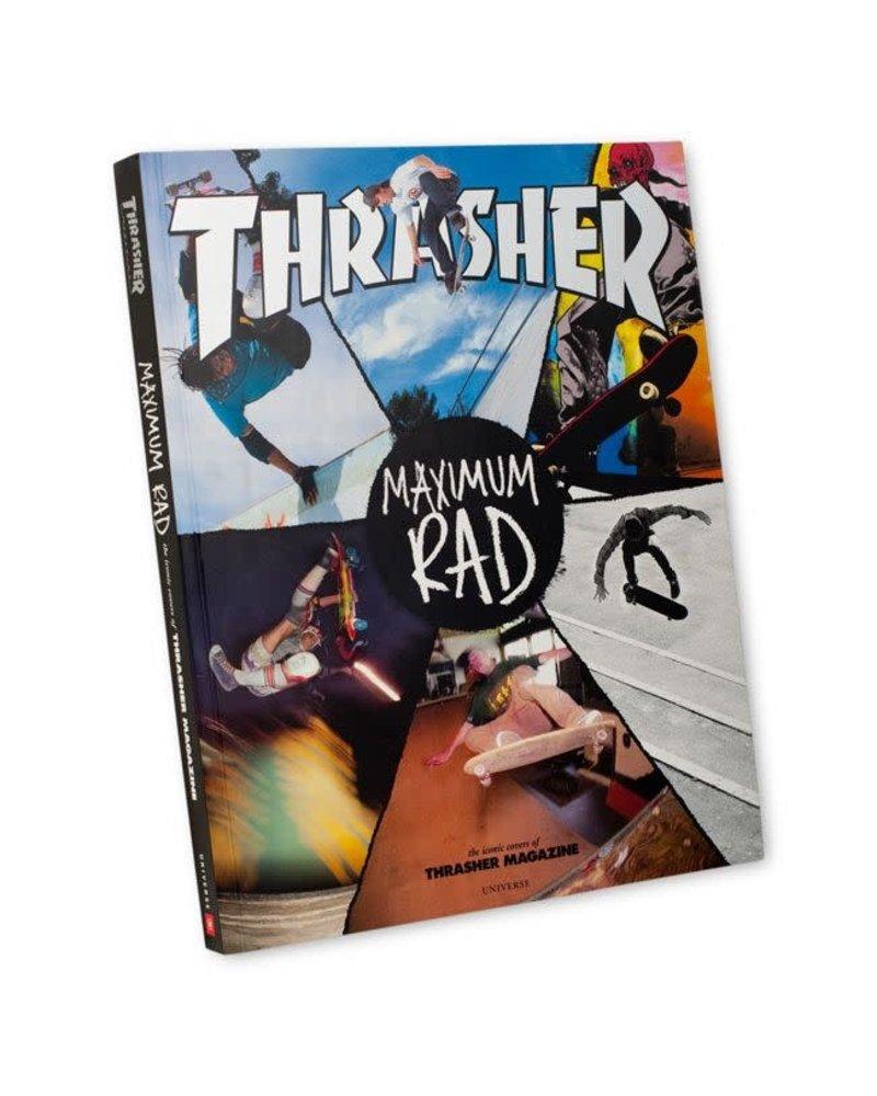 Thrasher Maximum Rad: The Iconic Covers of Thrasher Magazine