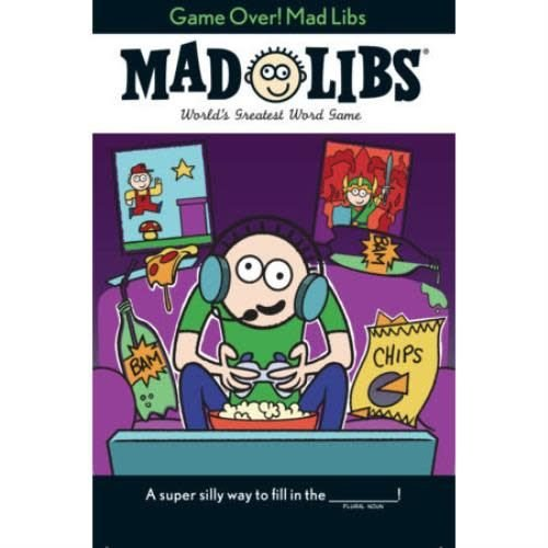 Game Over! Mad Libs