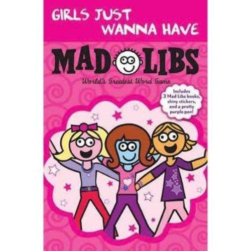 Girls Just Wanna Fun Mad Libs