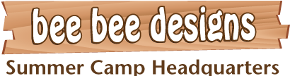 Bee Bee Designs - Summer Camp Headquarters