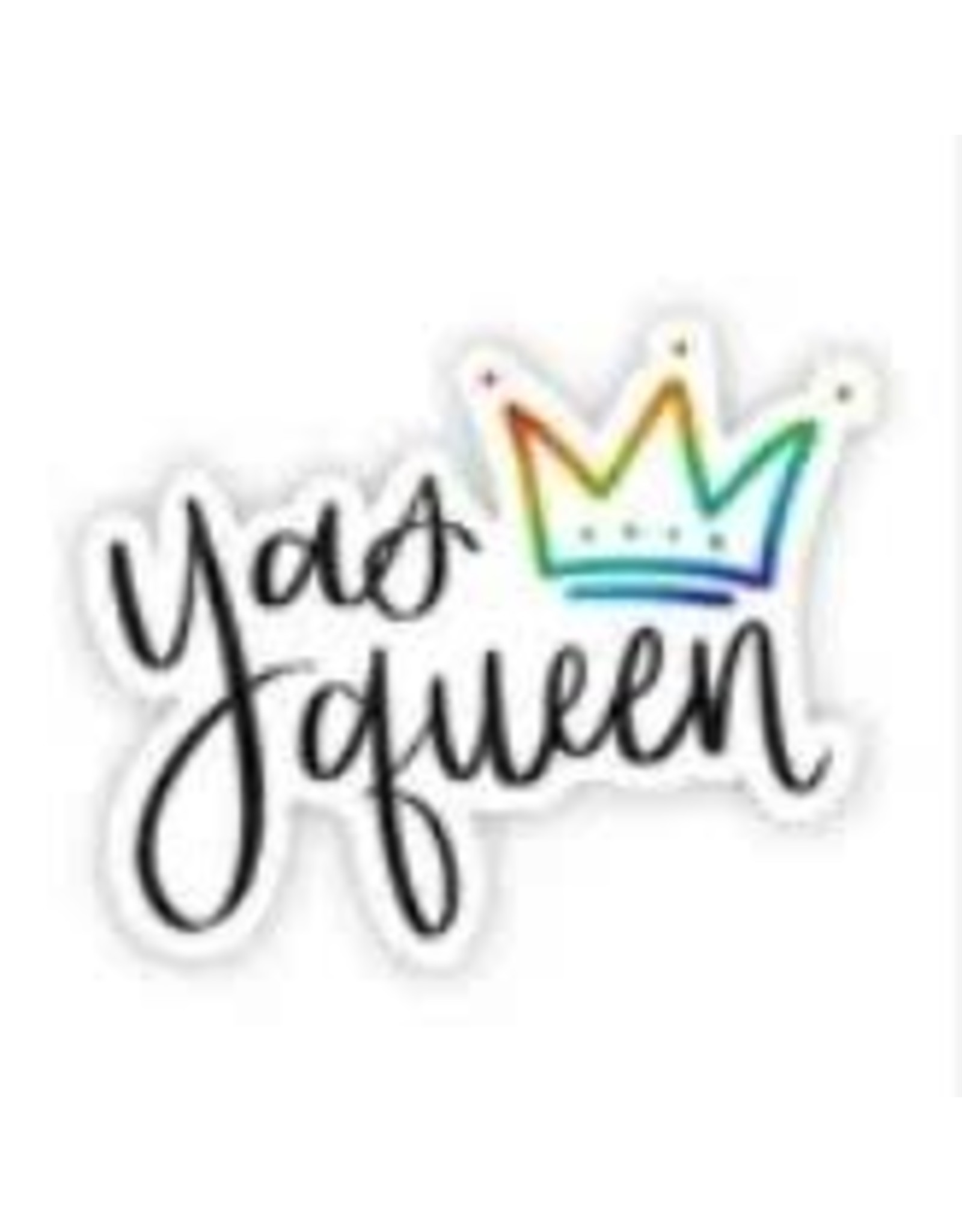 BIG MOODS YAS QUEEN STICKER