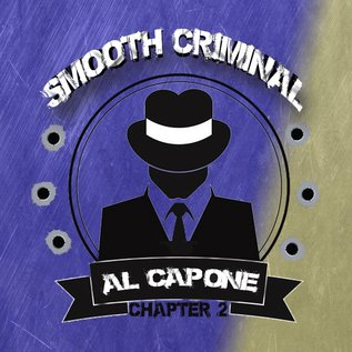 Smooth Criminal Smooth Criminal - Al Capone