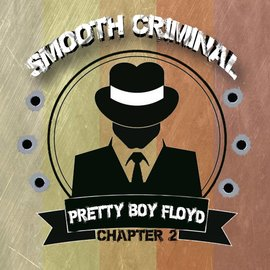 Smooth Criminal Smooth Criminal - Pretty Boy Floyd