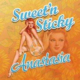 Sweet and Sticky Sweet and Sticky - Anastasia