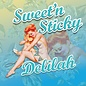 Sweet and Sticky Sweet and Sticky - Delilah