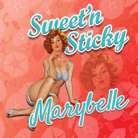 Sweet and Sticky Sweet and Sticky - Marybelle