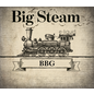 Big Steam Big Steam - BBG