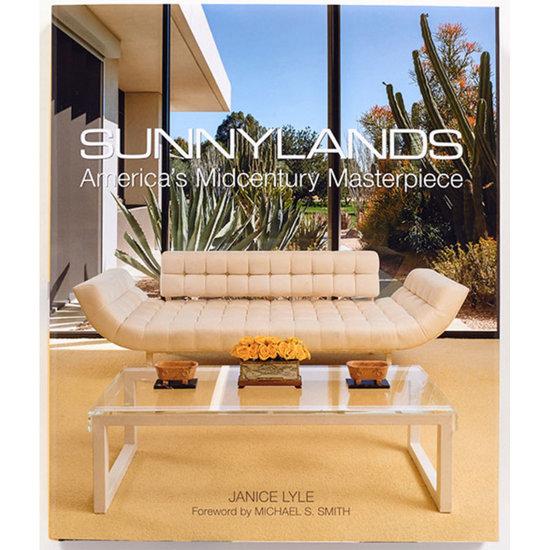 Abrams Sunnylands by Janice Lyle