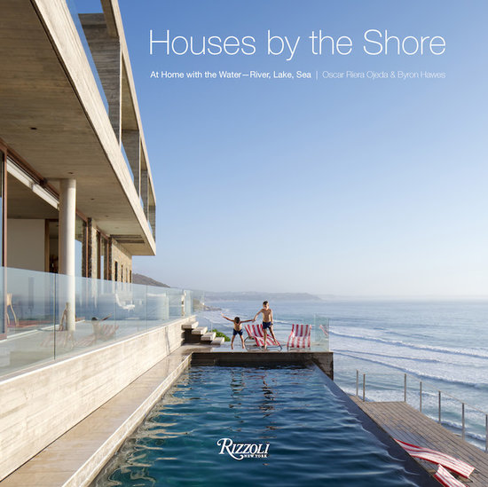 Rizzoli Houses by the Shore by Oscar Riera Ojeda & Byron Hawes