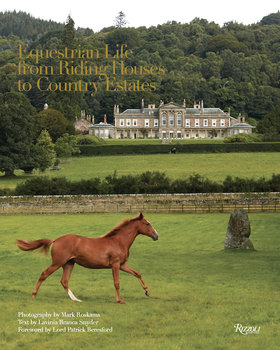 Rizzoli Equestrian Life From Riding Houses To Country Estates