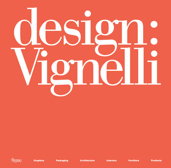 Rizzoli Design Vignelli by Beatriz Cifuentes-Caballero