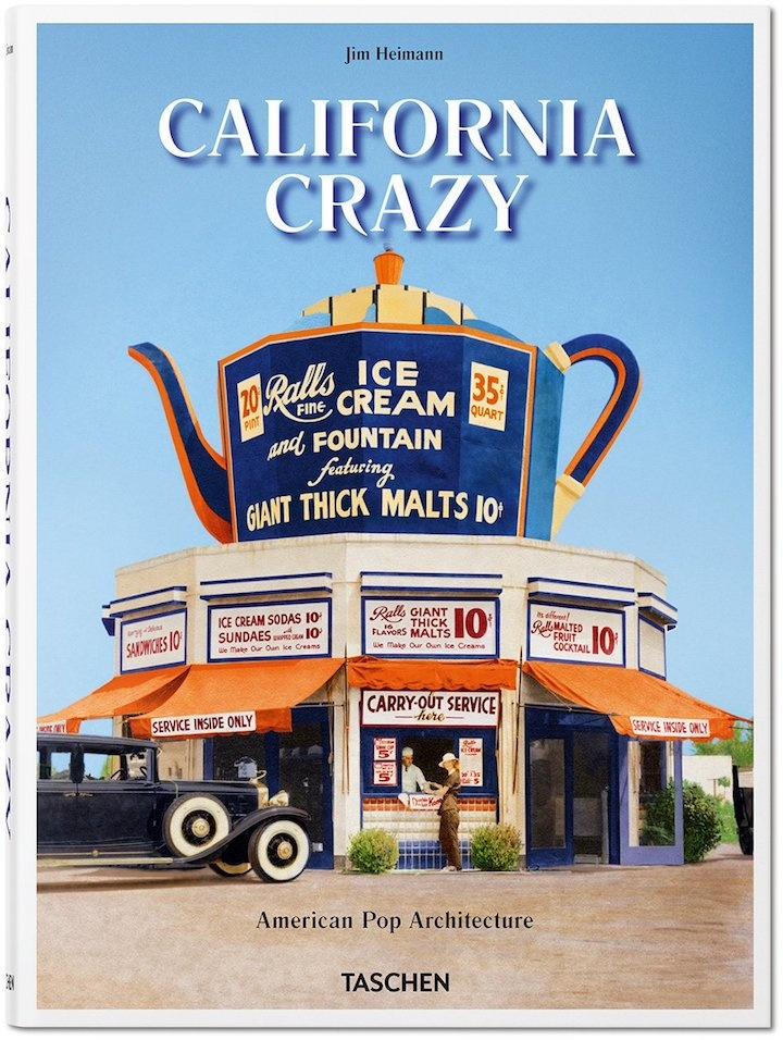 Abrams California Crazy: American Pop Architecture