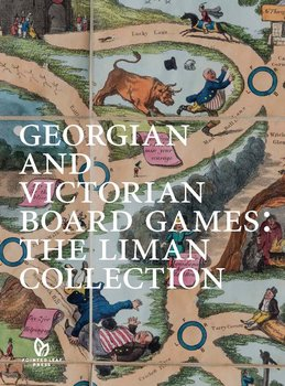 Pointed Leaf Press Georgian and Victorian Board Games: The Liman Collection