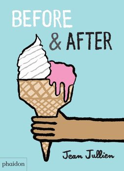 Phaidon Before & After By (artist) Jean Jullien