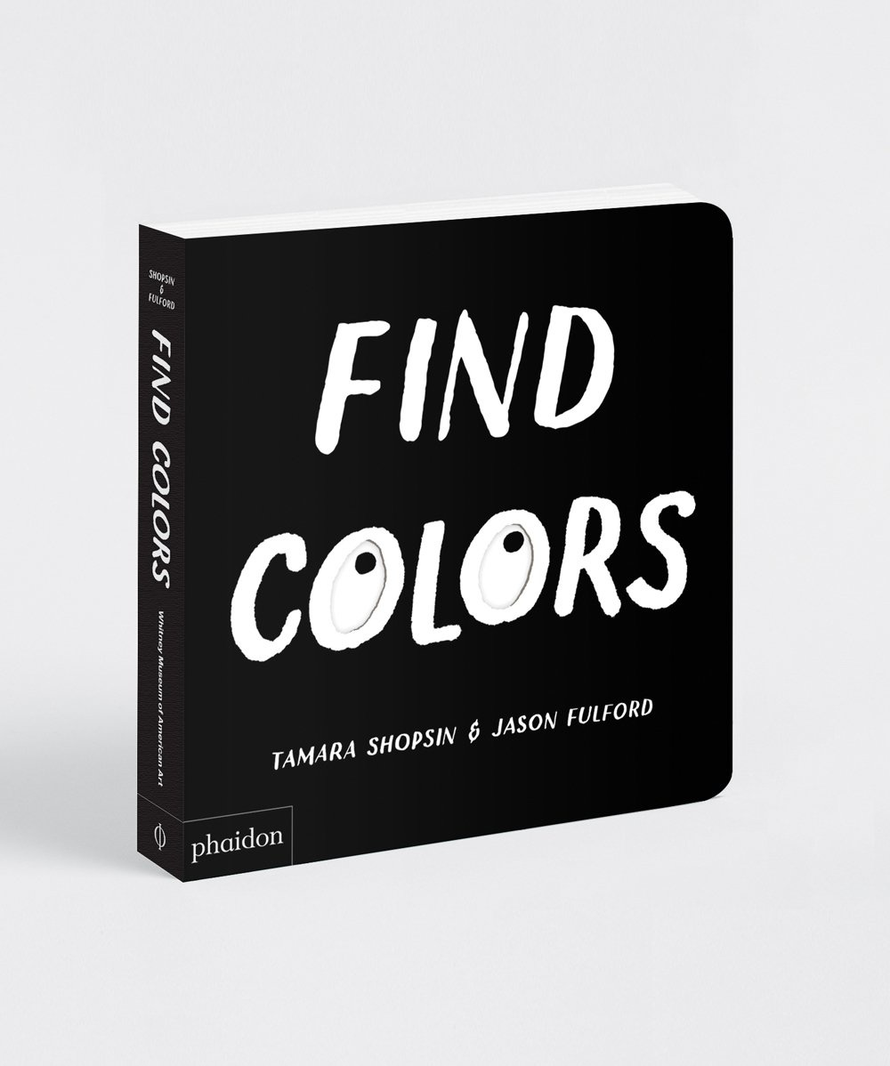 Phaidon Find Colors by Tamara Shopsin & Jason Fulford