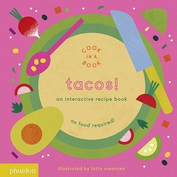 Phaidon Tacos! An Interactive Recipe Book
