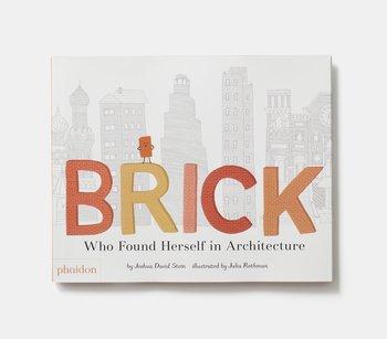Phaidon Brick Who Found Herself in Architecture