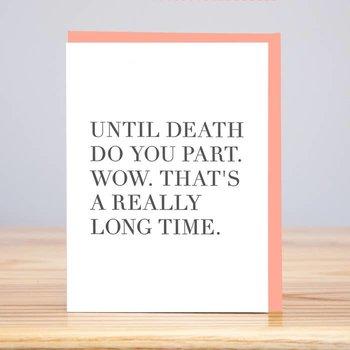 Huckleberry Letterpress Until Death Wedding